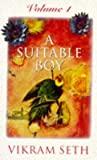 A Suitable Boy (Volume 1)