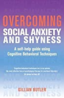 Overcoming Social Anxiety and Shyness: A Books on Prescription Title: A Books on Prescription Title