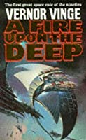 A Fire Upon The Deep (Gollancz Sf)