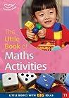 The Little Book Of Maths Activities (Little Books)
