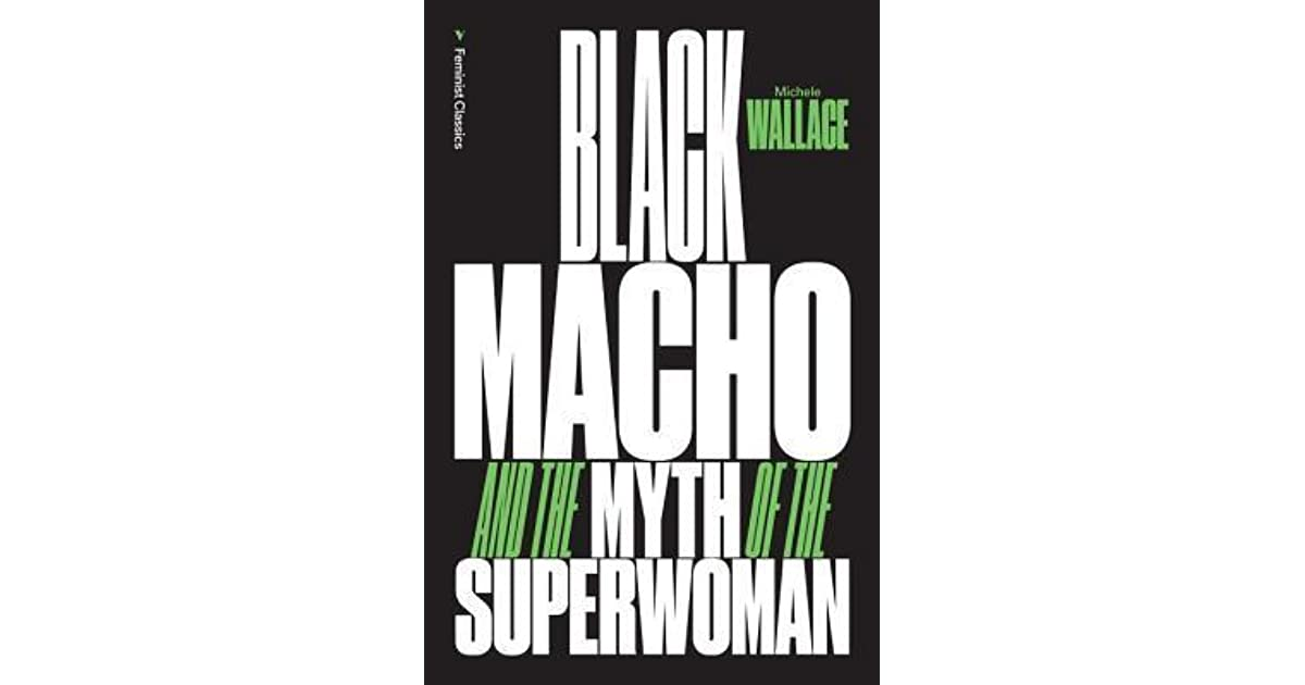 Audrey Schoeman's review of Black Macho and the Myth of ...