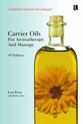 Carrier Oils for Aromatherapy & Massage by Leonard Price