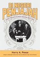 Di Negeri Penjajah: Orang Indonesia di Negeri Belanda (1600 - 1950)