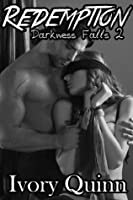 Redemption (Darkness Falls, #2)