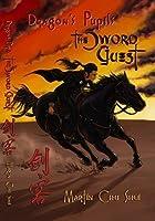 Dragon's Pupils - The Sword Guest