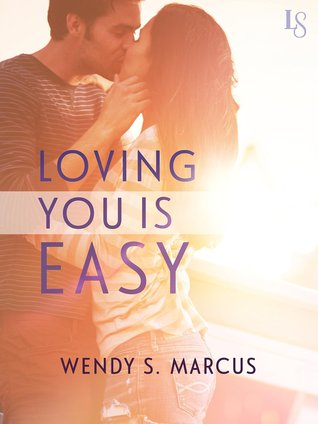 Loving You Is Easy (Loving You, #1)