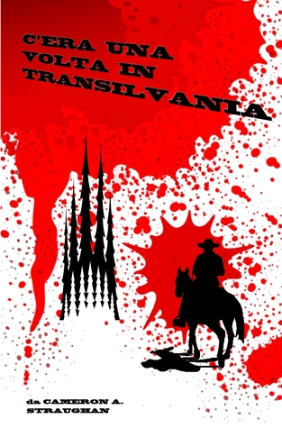 Once Upon a Time in Transylvania (Chapter 1)