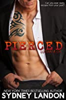 Pierced (Lucian & Lia, #1)