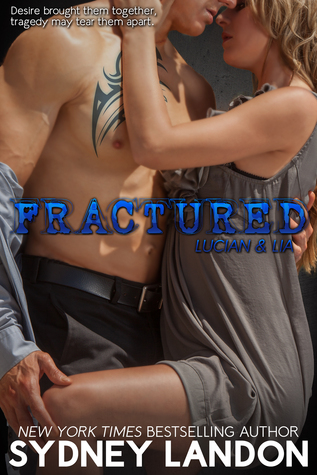 Fractured (Lucian & Lia, #2)