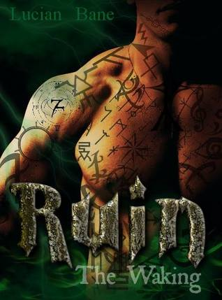 The Waking Ruin 1 By Lucian Bane