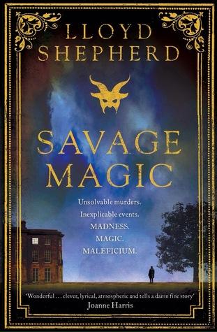 Savage Magic by Lloyd Shepherd