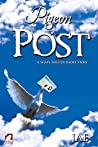 Pigeon Post (Shape-Shifter, #2.2)