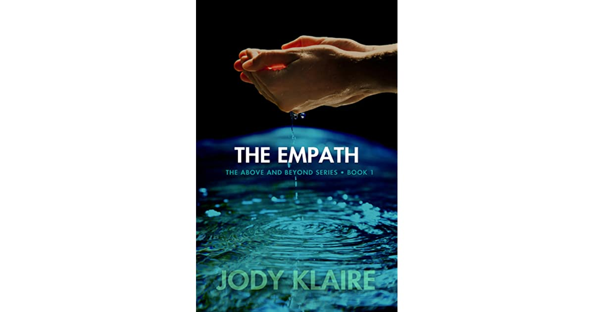 The Empath Above And Beyond 1 By Jody Klaire