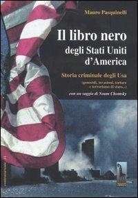 Mauro Pasquinelli - Il libro nero degli Stati uniti