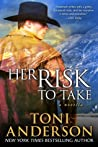 Her Risk to Take (Her, #3)