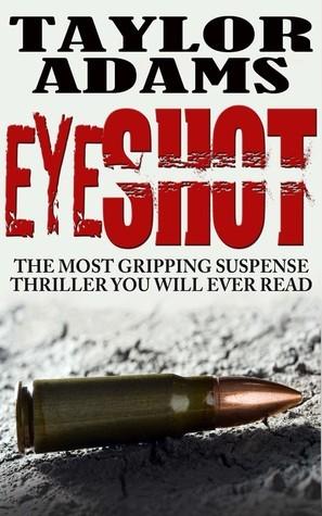 Eyeshot by Taylor  Adams