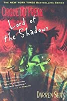 Lord of the Shadows (The Saga of Darren Shan, #11)