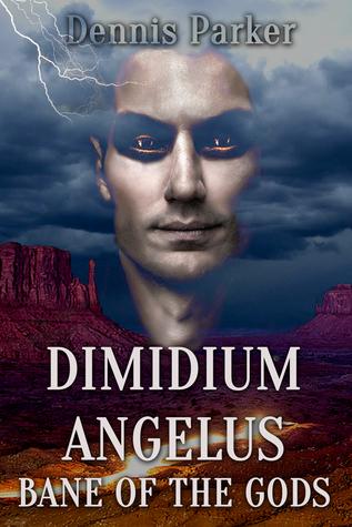 Bane of the Gods: Dimidium Angelus