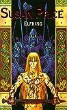 Elfking (Elfgift, #2)