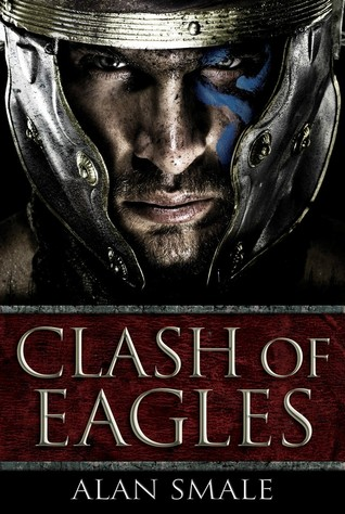 Clash of Eagles (Clash of Eagles, #1)