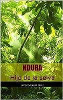 Ndura. Hijo de la selva