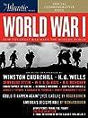 World War I: How the Great War Made the Modern World