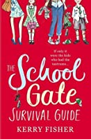 The School Gate Survival Guide
