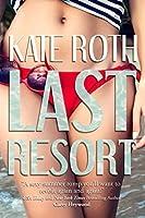 Last Resort (Desire, #1)