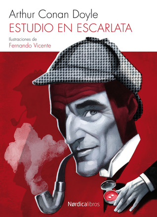 Estudio en escarlata (Sherlock Holmes, #1)