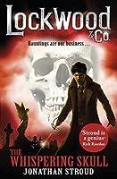 The Whispering Skull (Lockwood & Co., #2)
