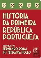 História da Primeira República Portuguesa