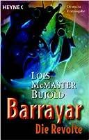 Barrayar: Die Revolte