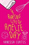The Baking Life of Amelie Day