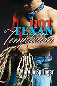 Hot Texan Temptation