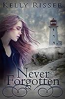 Never Forgotten (Never Forgotten Series)