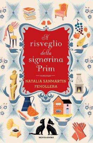 Il risveglio della signorina Prim by Natalia Sanmartín Fenollera