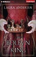 Boleyn King, The: A Novel