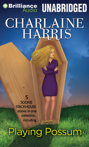 Playing Possum by Charlaine Harris