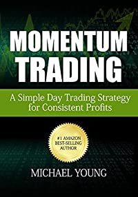 Momentum Trading: A Simple Day Trading Strategy for Consistent Profits