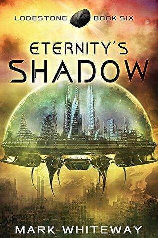 Eternity's Shadow by Mark Whiteway