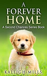 A Forever Home (Second Chances, #1)