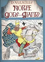 D'Aulaires' Norse Gods & Giants