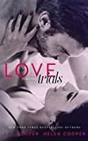 The Love Trials 1 (The Love Trials, #1)