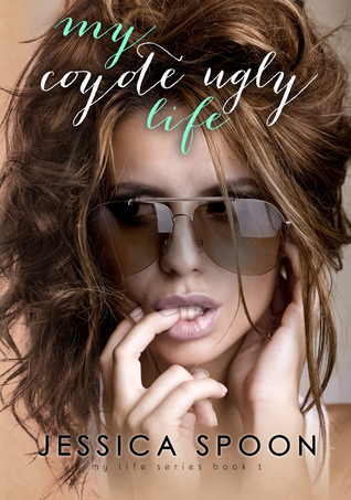 My Coyote Ugly Life (My Life, #1)