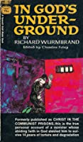 a review of richard wurmbrands book gods underground Search the world's most comprehensive index of full-text books my library.
