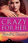 Crazy for Her (K2 Team, #1)
