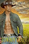 Cowboy Crazy (The Dalton Boys, #1)