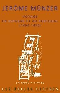 Voyage en Espagne et au Portugal, 1494-1495