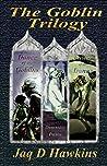 The Goblin Trilogy