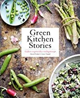 Green kitchen stories: läckra vegetariska vardagsrecept